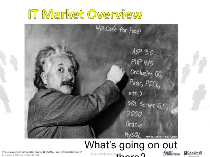 IT Market Overview<br />What's going on out there?<br />http://www.flickr.com/photos/pvera/114420037/sizes/o/in/photostrea...