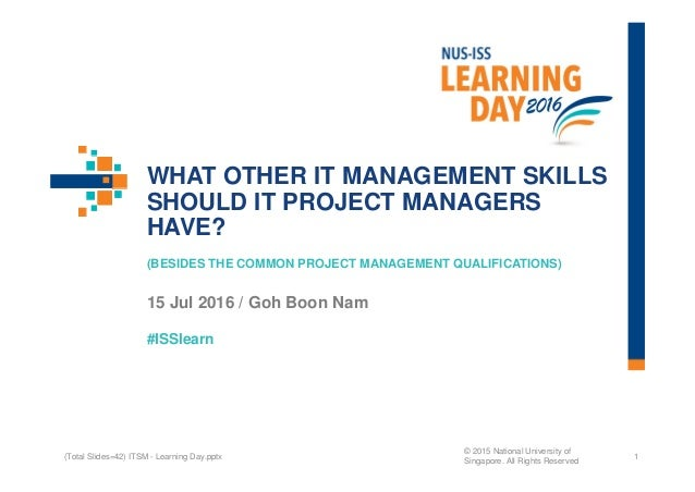 #ISSlearn WHAT OTHER IT MANAGEMENT SKILLS SHOULD IT PROJECT MANAGERS HAVE? (BESIDES THE COMMON PROJECT MANAGEMENT QUALIFIC...