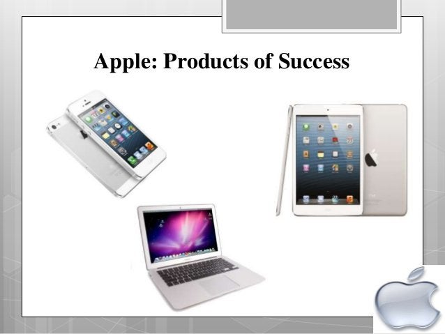Apple: Products of Success