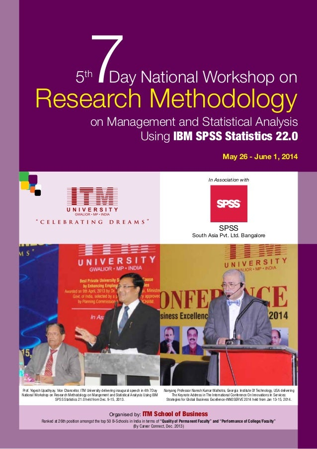 SPSS South Asia Pvt. Ltd. Bangalore Organised by: ITM School of Business In Association with May 26 - June 1, 2014 on Mana...