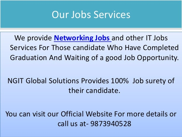 9873940528 2 our jobs services we provide networking
