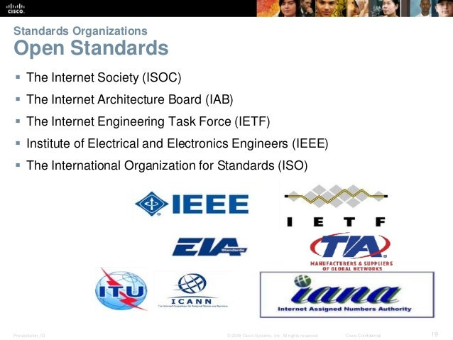 Standards Organizations  Open Standards   The Internet Society (ISOC)   The Internet Architecture Board (IAB)   The Int...