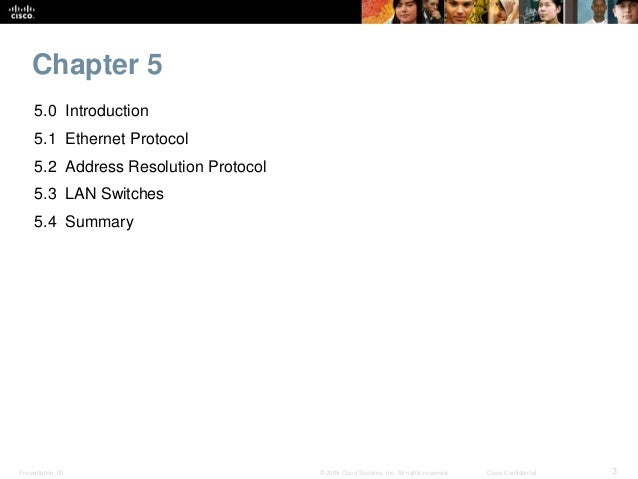 CCNA 1 Routing and Switching v5.0 Chapter 5 Slide 3