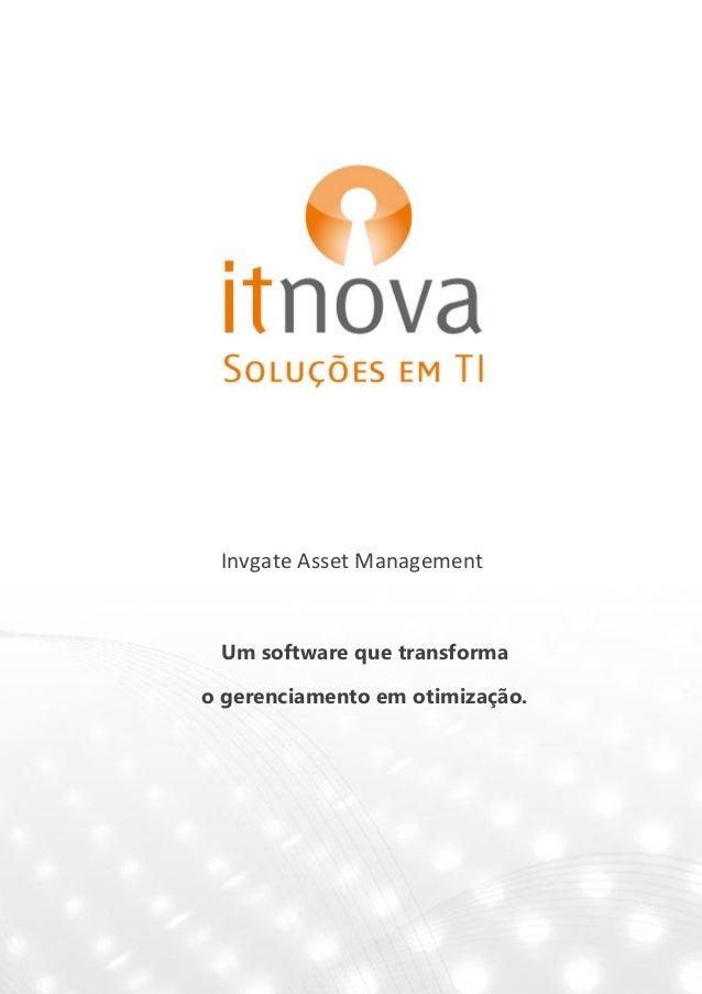 Invgate Asset ManagementUm software que transformao gerenciamento em otimização.