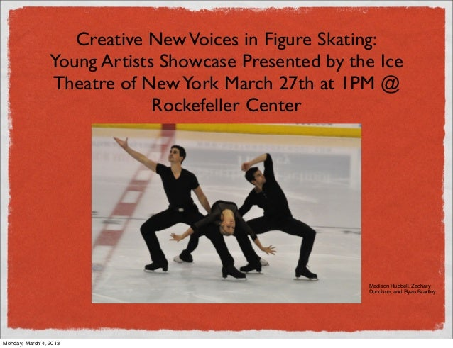 Creative New Voices in Figure Skating:                 Young Artists Showcase Presented by the Ice                 Theatre...