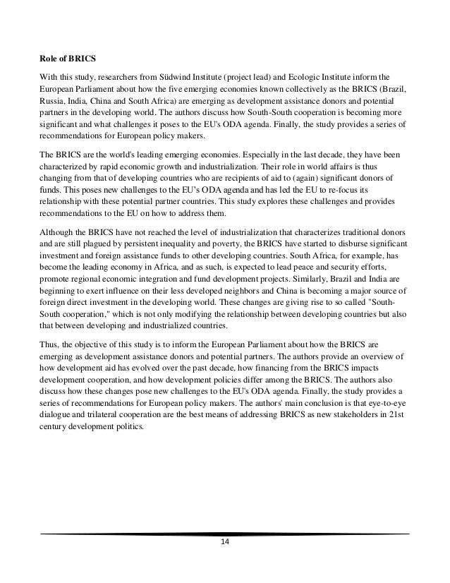 14 Role of BRICS With this study, researchers from Südwind Institute (project lead) and Ecologic Institute inform the Euro...