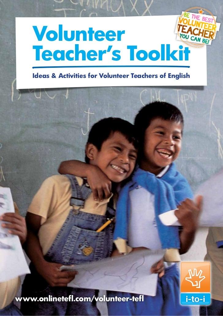Volunteer        Teacher's Toolkit        Ideas & Activities for Volunteer Teachers of English                            ...