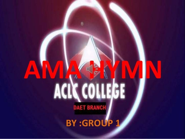 AMA HYMN BY :GROUP 1