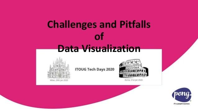 ITOUG Tech Days January 2020 Milan & Rome Challenges and Pitfalls of Data Visualization