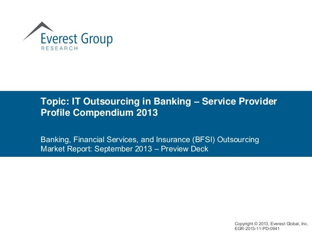 Topic: IT Outsourcing in Banking – Service Provider Profile Compendium 2013 Banking, Financial Services, and Insurance (BF...