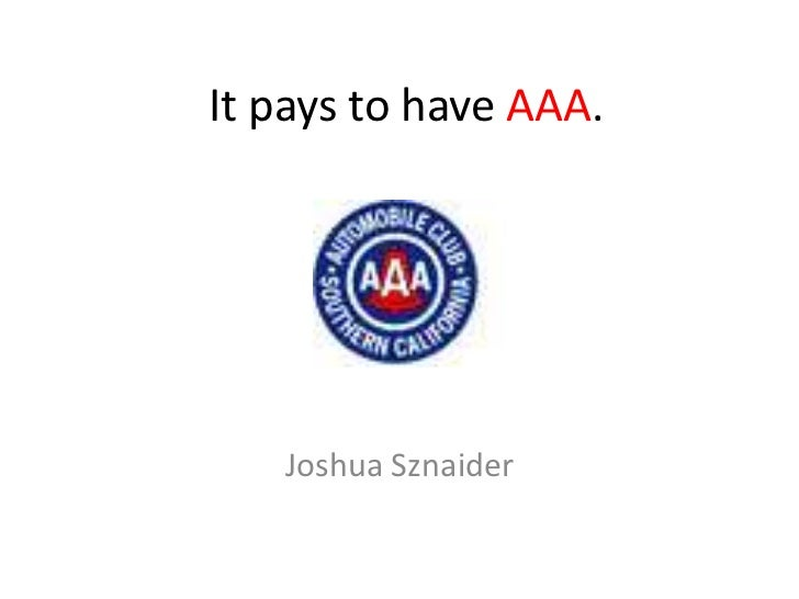 It pays to have AAA.<br />Joshua Sznaider<br />