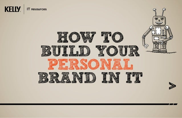 how to build your personal brand in IT IT resources