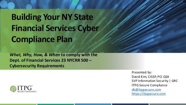 Presented by: David Kim, CISSP, PCI QSA SVP Information Security | GRC ITPG Secure Compliance dk@itpgsecure.com https://it...