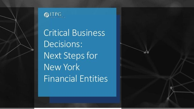 Critical Business Decisions: Next Steps for New York Financial Entities