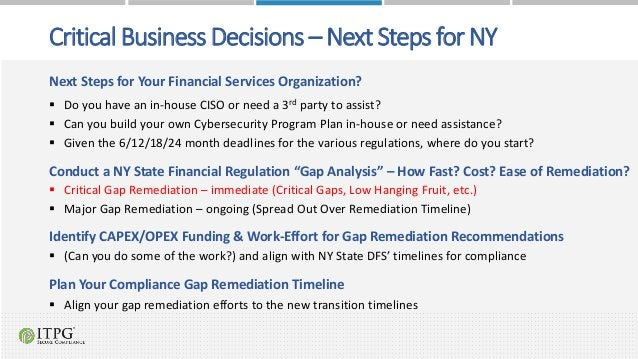 Critical Business Decisions – Next Steps for NY Next Steps for Your Financial Services Organization?  Do you have an in-h...