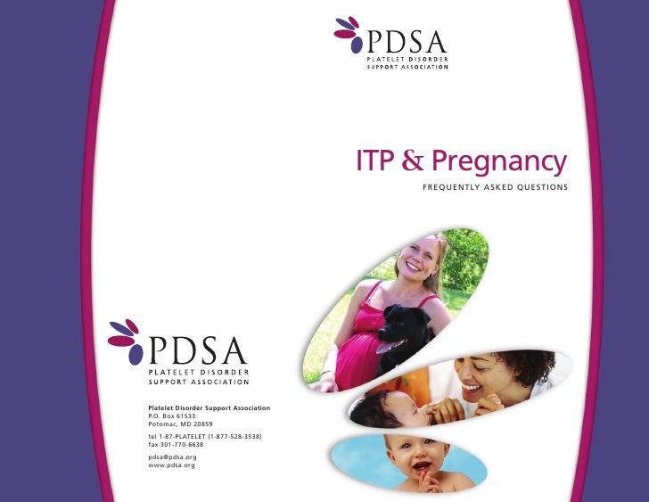 ITP & Pregnancy    FREQU EN TLY A SKED QU ESTIONS