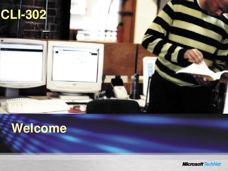 CLI-302      Welcome