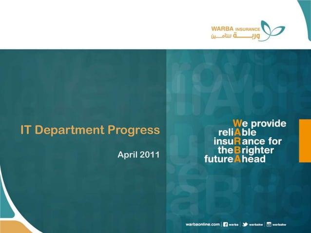 IT Department Progress April 2011