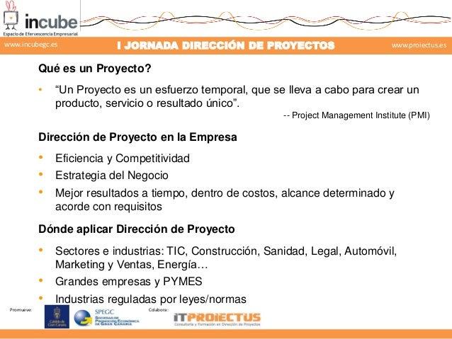 Gestión de proyectos según el enfoque PMI-PMBOK Slide 3