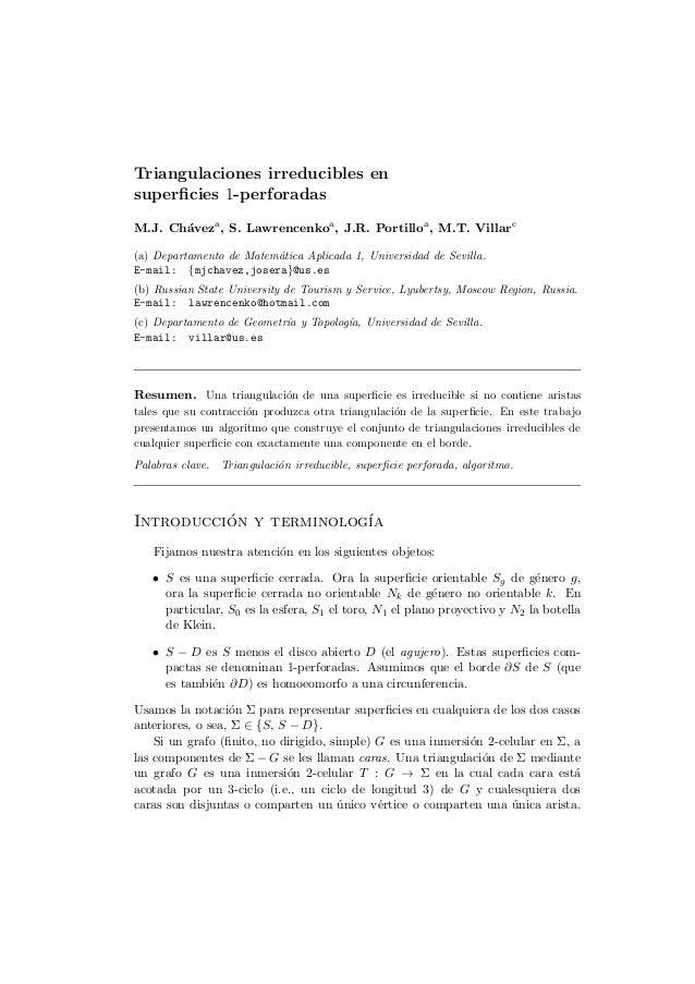 Triangulaciones irreducibles en superficies 1-perforadas M.J. Ch´veza , S. Lawrencenkoa , J.R. Portilloa , M.T. Villarc a (...