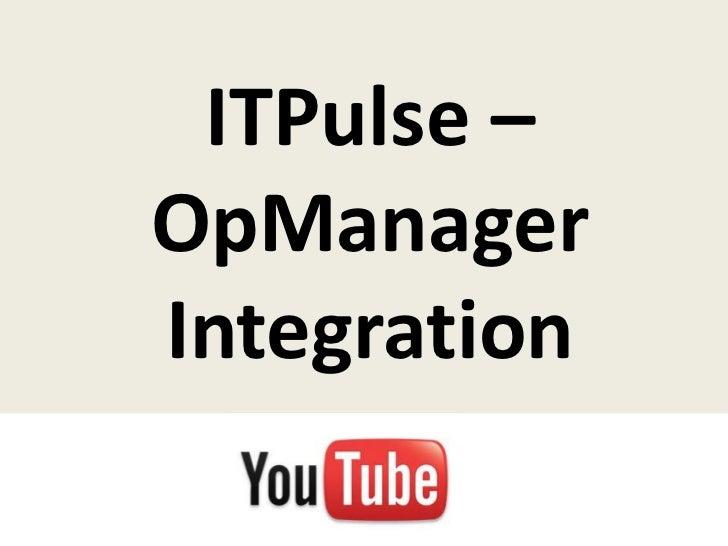 ITPulse –OpManagerIntegration