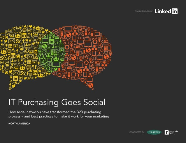 Commissioned byIT Purchasing Goes SocialHow social networks have transformed the B2B purchasingprocess – and best practice...