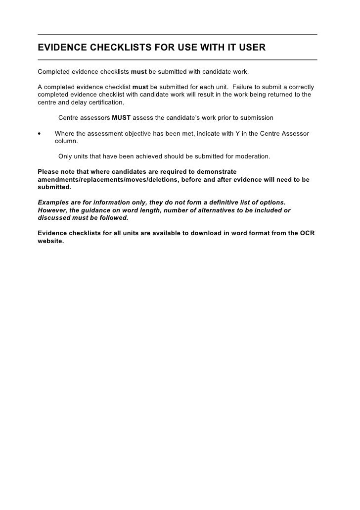 EVIDENCE CHECKLISTS FOR USE WITH IT USER  Completed evidence checklists must be submitted with candidate work.  A complete...