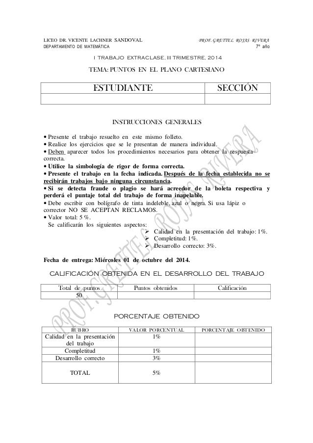 LICEO DR. VICENTE LACHNER SANDOVAL PROF. GRETTEL ROJAS RIVERA  DEPARTAMENTO DE MATEMÁTICA 7º año  I TRABAJO EXTRACLASE, II...