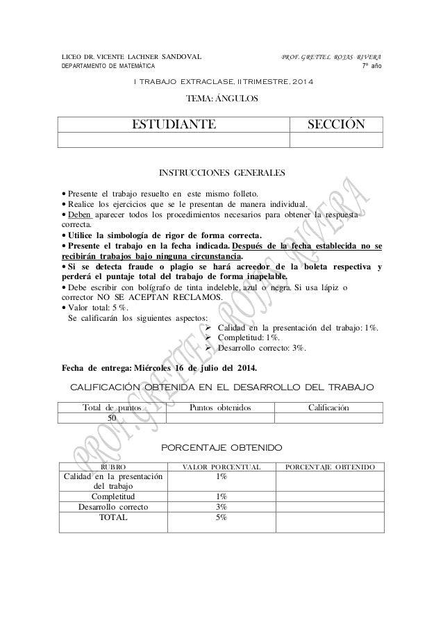 LICEO DR. VICENTE LACHNER SANDOVAL PROF. GRETTEL ROJAS RIVERA DEPARTAMENTO DE MATEMÁTICA 7º año I TRABAJO EXTRACLASE, II T...