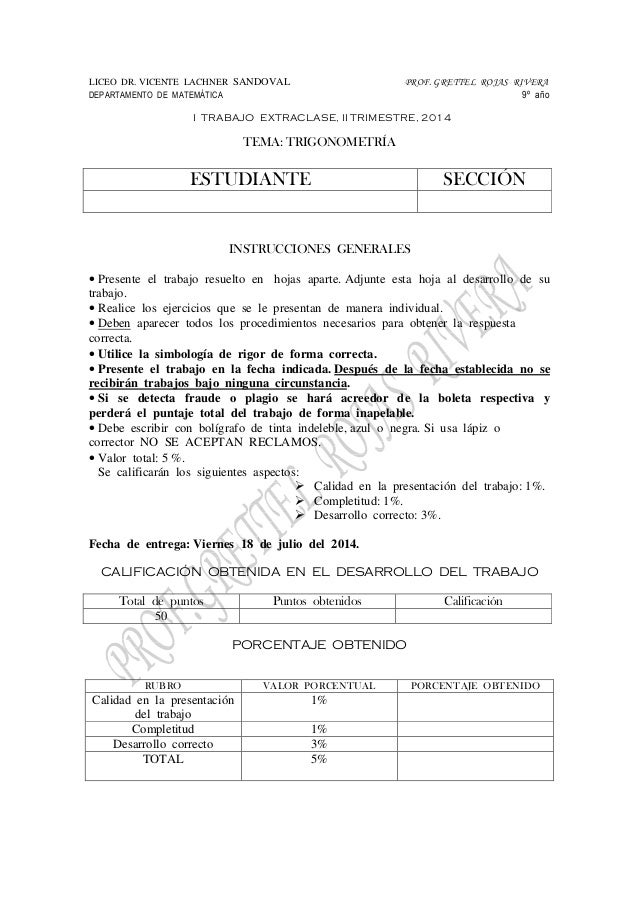 LICEO DR. VICENTE LACHNER SANDOVAL PROF. GRETTEL ROJAS RIVERA DEPARTAMENTO DE MATEMÁTICA 9º año I TRABAJO EXTRACLASE, II T...