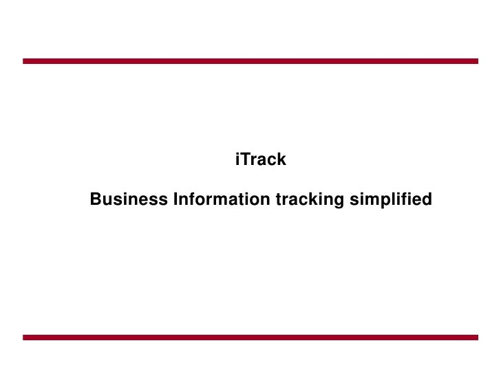 iTrack  Business Information tracking simplified