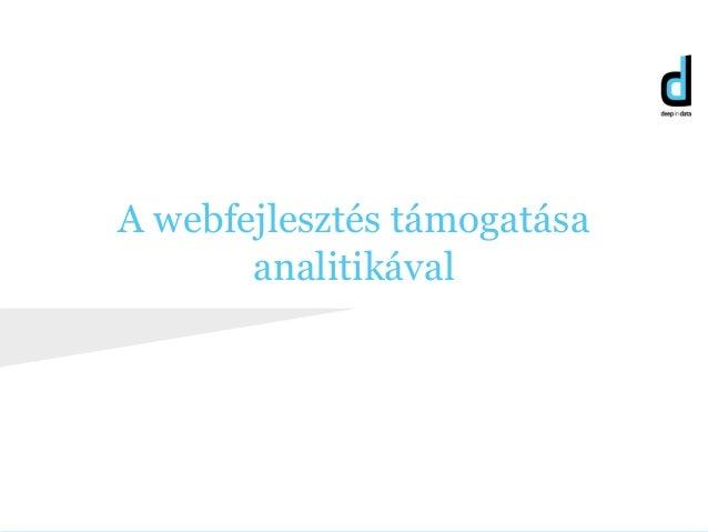A webfejlesztés támogatása analitikával
