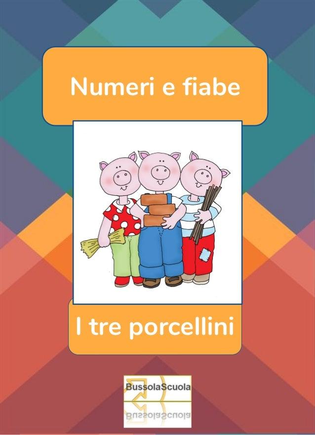 Numeri e fiabe I tre porcellini