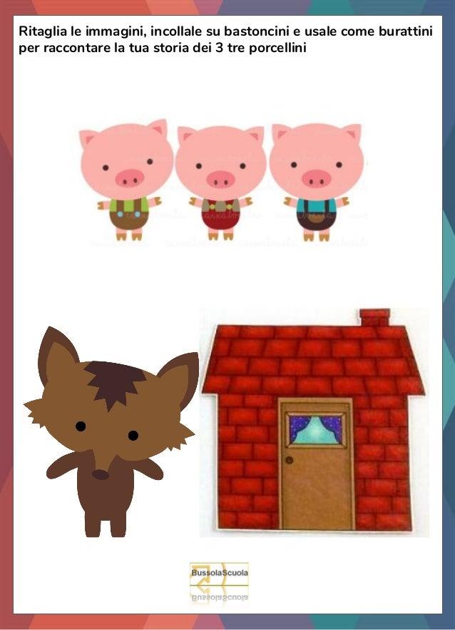 Ritaglia le immagini, incollale su bastoncini e usale come burattini per raccontare la tua storia dei 3 tre porcellini