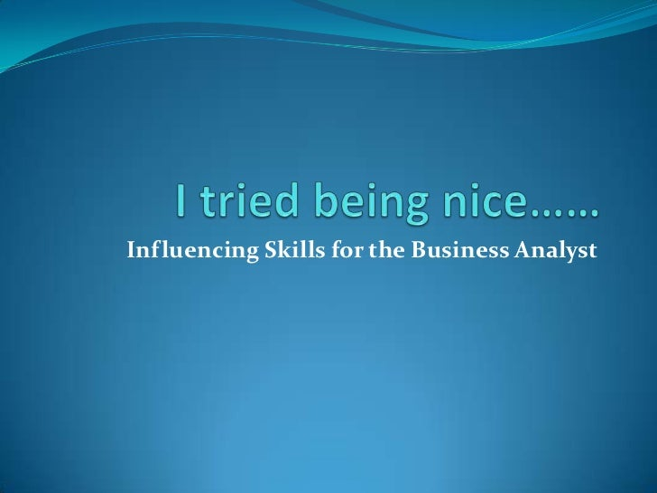 Influencing Skills for the Business Analyst