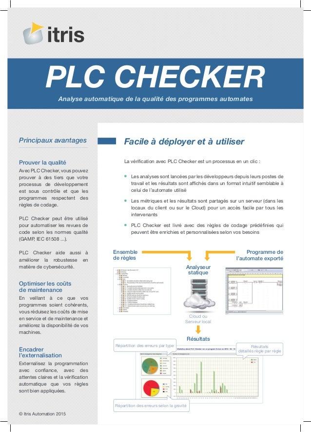 PLC CheckerAnalyse automatique de la qualité des programmes automates La vérification avec PLC Checker est un processus en...