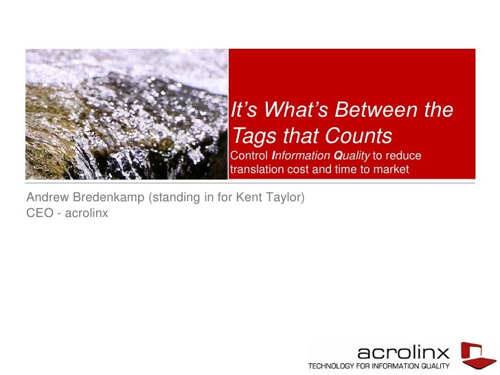 It's What's Between the                                  Tags that Counts                                  Control Informa...