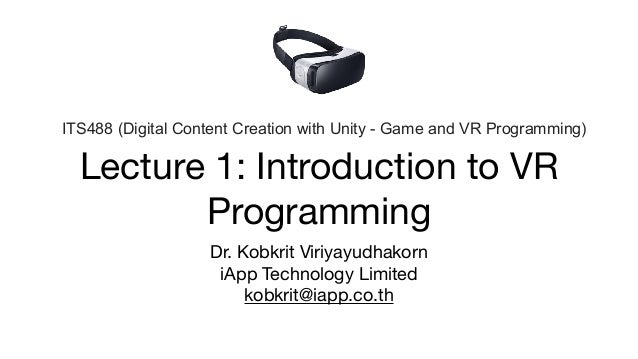 Lecture 1 Introduction to VR Programming
