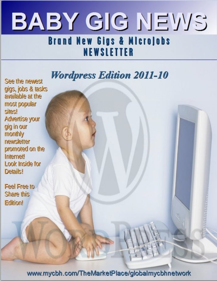 """""""BABY GIG NEWS""""                       Brand New Gigs & Microjobs Newsletter                   Editor n Chief: Rev. Dr. Gil..."""