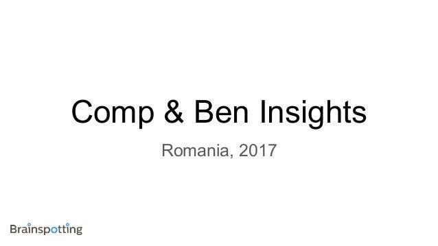 Comp & Ben Insights Romania, 2017