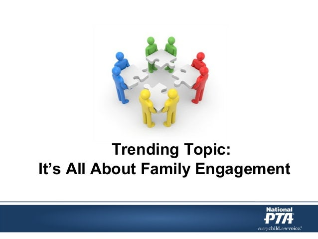 Trending Topic: It's All About Family Engagement