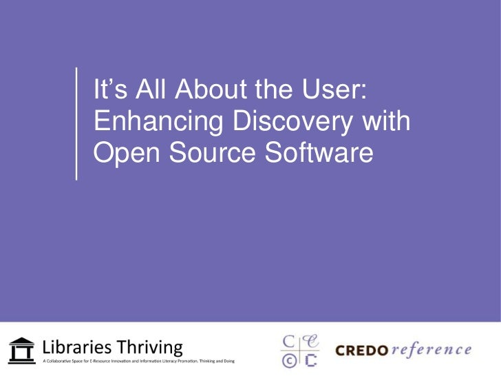 It's All About the User:Enhancing Discovery withOpen Source Software