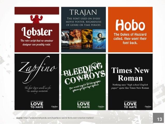 source: http://www.boredpanda.com/typefaces-worst-fonts-ever-creative-market/ 14