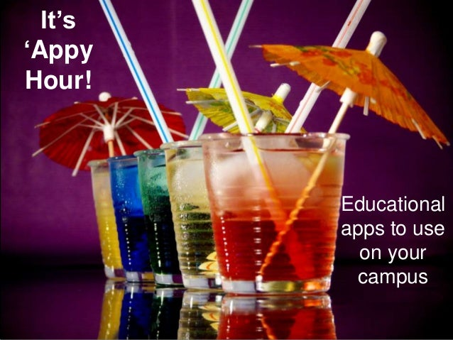 It's 'Appy Hour! Educational apps to use on your campus