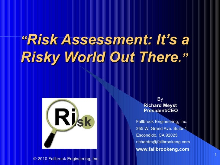 """Risk Assessment: It's aRisky World Out There.""                                               By                          ..."