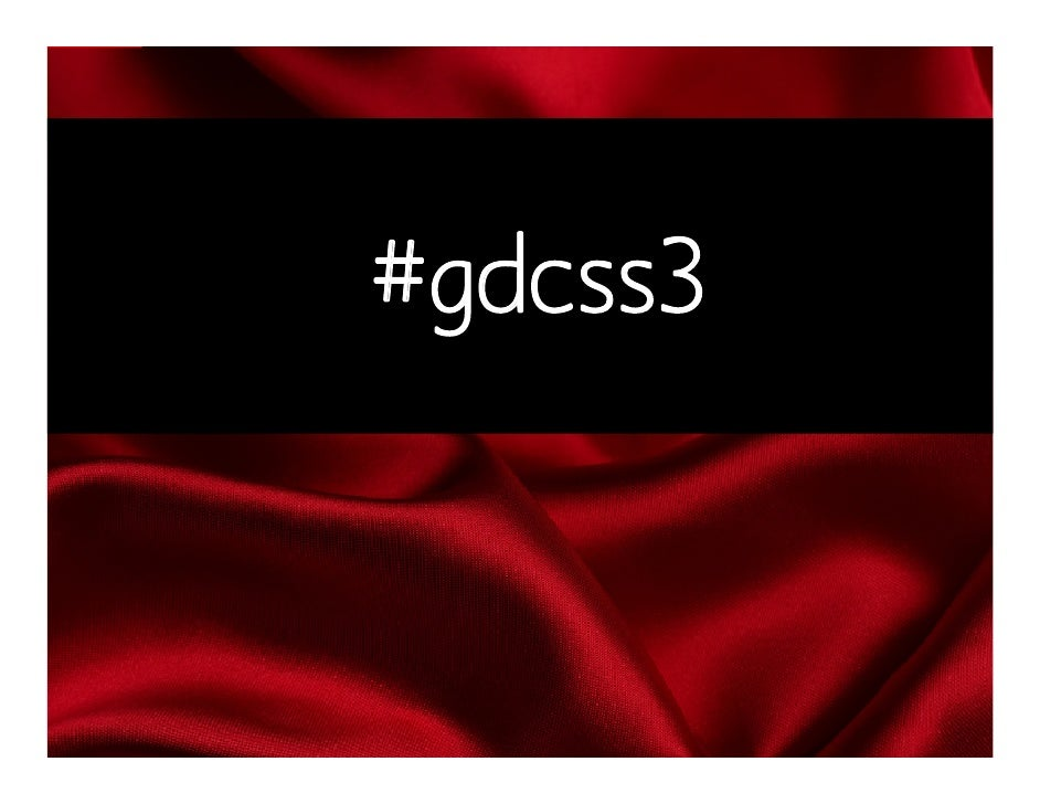 It's Business Time: The Graceful Degradation of CSS3 Slide 2