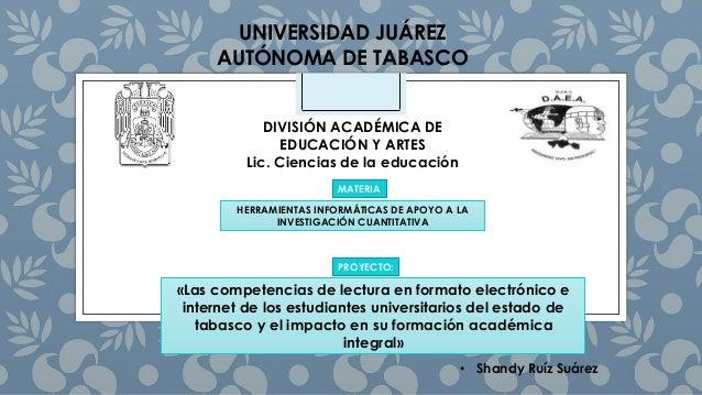 UNIVERSIDAD JUÁREZ AUTÓNOMA DE TABASCO DIVISIÓN ACADÉMICA DE EDUCACIÓN Y ARTES Lic. Ciencias de la educación MATERIA «Las ...