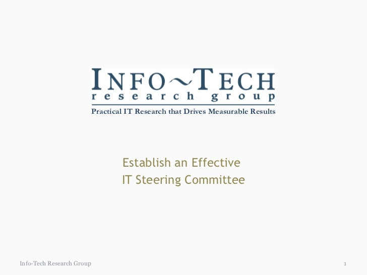 Establish an Effective  IT Steering Committee Info-Tech Research Group