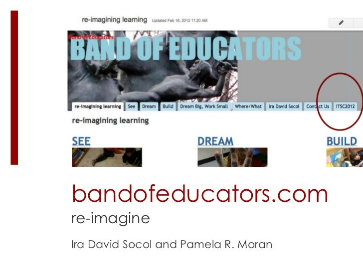 bandofeducators.comre-imagineIra David Socol and Pamela R. Moran