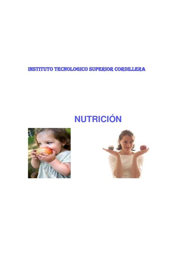 INSTITUTO TECNOLOGICO SUPERIOR CORDILLERA  NUTRICIÓN